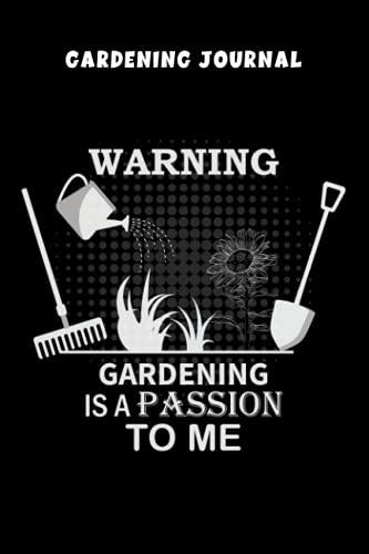 Gardening Journal: A Complete Gardening Organizer Notebook,Organize Your Gardening Life
