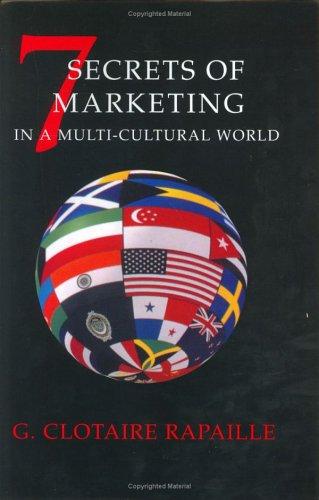 7 Secrets of Marketing in a Multi-Cultural World, Second Edition