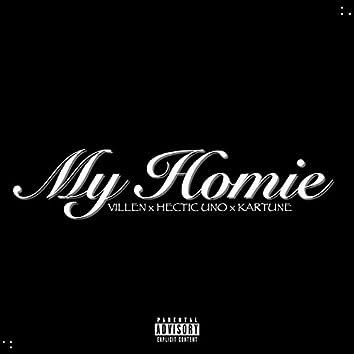 My Homie (feat. Hectic Uno & Kartune)