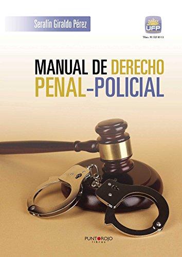 Manual de derecho Penal-Policial eBook: Serafín Giraldo Pérez: Amazon.es: Tienda Kindle