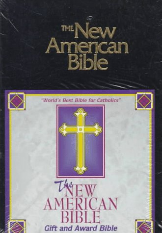 Compare Textbook Prices for The New American Bible: Gift and Award Bible Revised Edition ISBN 9780529068118 by Confraternity of Christian Doctrine