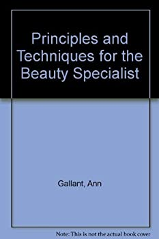 Hardcover Principles and Techniques for the Beauty Specialist Book