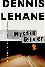By Dennis Lehane: Mystic River