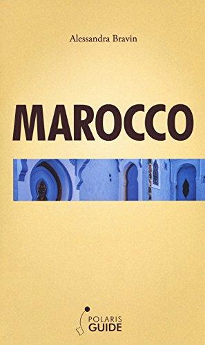 Marocco. La porta dell'Africa