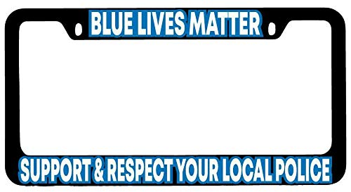 License Plate Frames, Blue Lives Matter Support & Respect Your Local Police Black METAL License Frame Applicable to Standard car Rust-Proof Weather-Proof License Plate Frame Cover 15x30cm