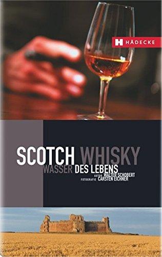 Scotch Whisky: Wasser des Lebens (LebensArt)