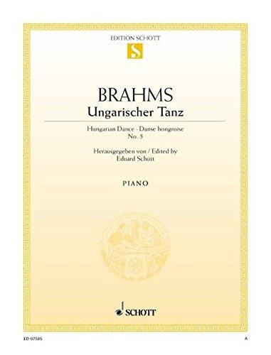 Ungarischer Tanz Nr. 5 fis-Moll: (Original-Ausgabe). Klavier. (Edition Schott Einzelausgabe)