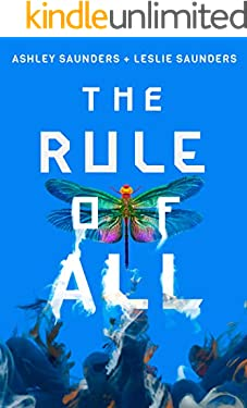 The Rule of All (The Rule of One Book 3)