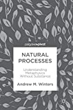 Natural Processes: Understanding Metaphysics Without Substance