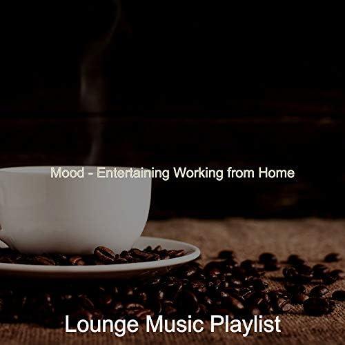 Lounge Music Playlist