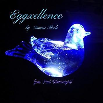 Eggxellence (feat. Paul Wainwright)
