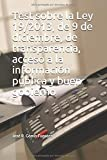 Test sobre la Ley 19/2013, de 9 de diciembre, de transparencia, acceso a la información pública y buen gobierno