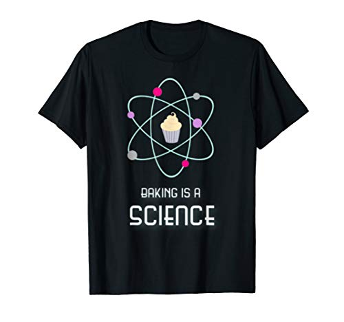Baking is a Science Fun Graphic T-Shirt