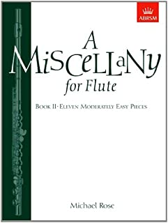 A Miscellany for Flute, Book II: (Eleven moderately easy pieces)