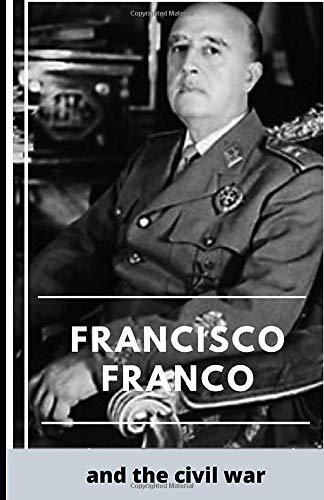 Francisco Franco and the Civil War