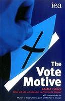 The Vote Motive (Iea Hobart Paperback)