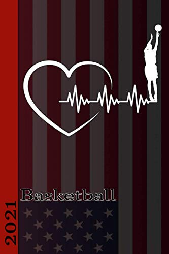 Basketball 2021: Basketball Calendar 2021. Great calendar with American national sport. Perfect as a diary or personal organizer. Also as a gift.