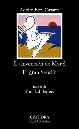 La Invención de Morel. El Gran Serafín: 161