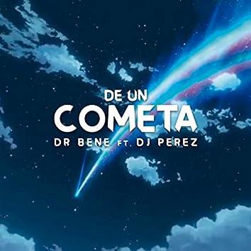De un Cometa