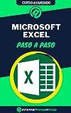 Aprende a Usar Microsoft Excel Paso a Paso: Curso Avanzado de Microsoft Excel - Guía de 0 a 100 (Cursos de Ofimática)
