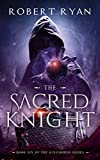 The Sacred Knight (The Kingshield Series Book 6) (English Edition)