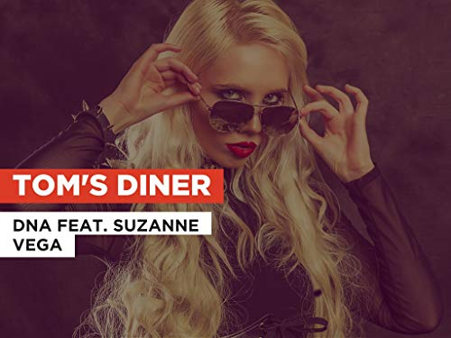 Tom's Diner al estilo de DNA feat. Suzanne Vega