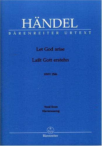 Händel, Let God arise, HWV 256b, Vocal Score / Lasst Gott erstehn, Klavierauszug / Chant et Piano