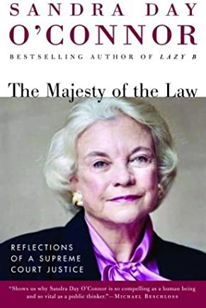 The Majesty of the Law: Reflections of a Supreme Court Justice (English Edition)