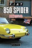 FIAT 850 SPIDER: MAINTENANCE AND RESTORATION BOOK (English editions)