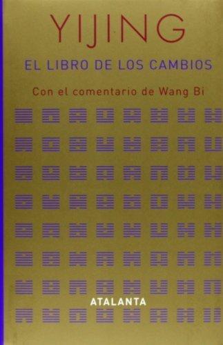 Yijing / El libro de los cambios (I Ching) (Spanish Edition) by Anonimo (2006-10-10)