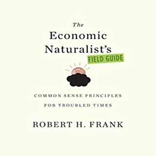 The Economic Naturalist's Field Guide audiobook cover art