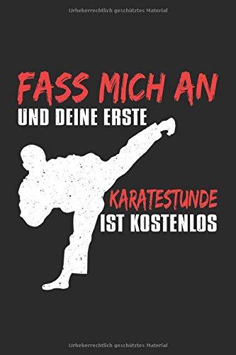 Fass Mich An Und Deine Erste Karatestunde Ist Kostenlos: Notizbuch Planer Tagebuch Schreibheft Notizblock - Geschenk für Karate und Kampfsport lieben ... 6