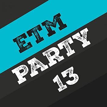 Etm Party, Vol. 13