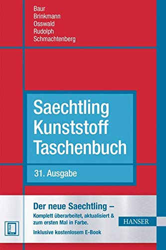 Saechtling Kunststoff Taschenbuch: Der neue Saechtling - Komplett überarbeitet, aktualisiert und zum ersten Mal in Farbe. Inklusive kostenlosem E-Book