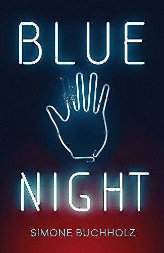 Buchholz, S: Blue Night (Chastity Riley, Band 1)