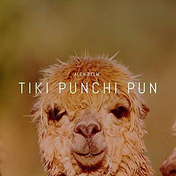 Tiki Punchi Pun
