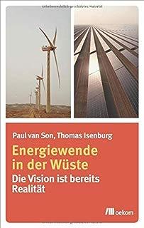 Energiewende in der Wüste: Die Vision ist bereits Realität