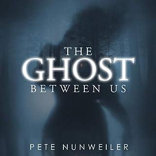 The Ghost Between Us: Unabridged audiobook cover art