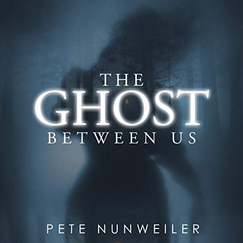 The Ghost Between Us: Unabridged                   By:                                                                                                                                 Pete Nunweiler                               Narrated by:                                                                                                                                 John Pirhalla                      Length: 6 hrs and 7 mins     8 ratings     Overall 4.3