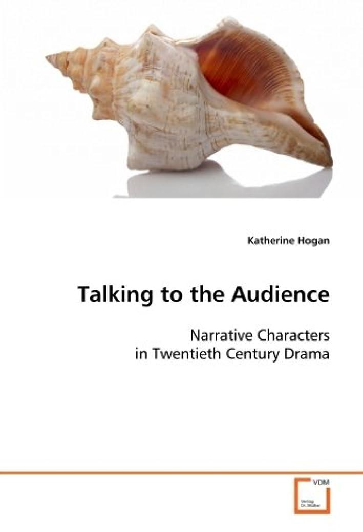 作るクレジット着替えるTalking to the Audience