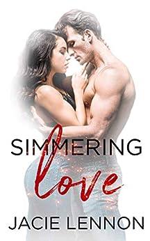 Simmering Love (Slow Burn Book 3) by [Jacie  Lennon]