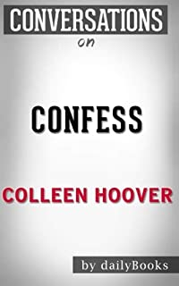 Conversations on Confess by Colleen Hoover