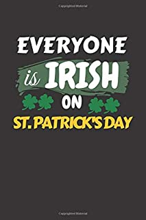 Everyone is IRICH on st. Patrick's Day: Blank Lined Journal Notebook / Composition Journal / st. Patrick's Day gift