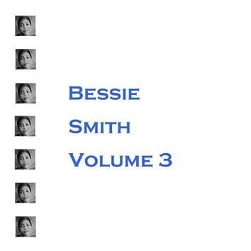 Bessie Smith: Volume 3