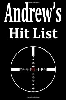 Andrew's Hit List: A funny personalized Lined notebook for Men named Andrew A Sarcastic snarky Novelty lined notebook offi...