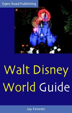 Walt Disney World Guide (Open Road Travel Guides)