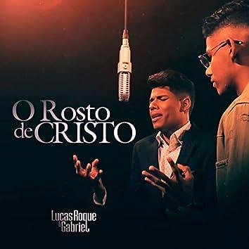 O Rosto de Cristo