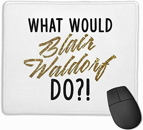 Blair Waldorf - Alfombrilla de ratón para ordenador portátil (11,8 x 9,8 pulgadas)