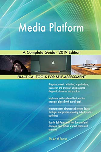 Media Platform A Complete Guide - 2019 Edition