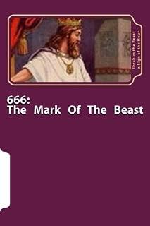 666: The Mark of the Beast: The Secret Knowledge of Al-Qur'an-al Azeem